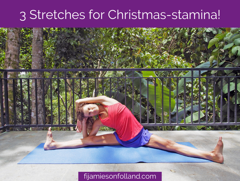 3 Stretches for Christmas-stamina!