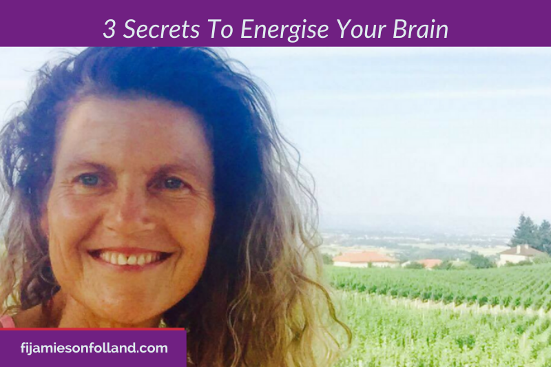 3 Secrets To Energise Your Brain