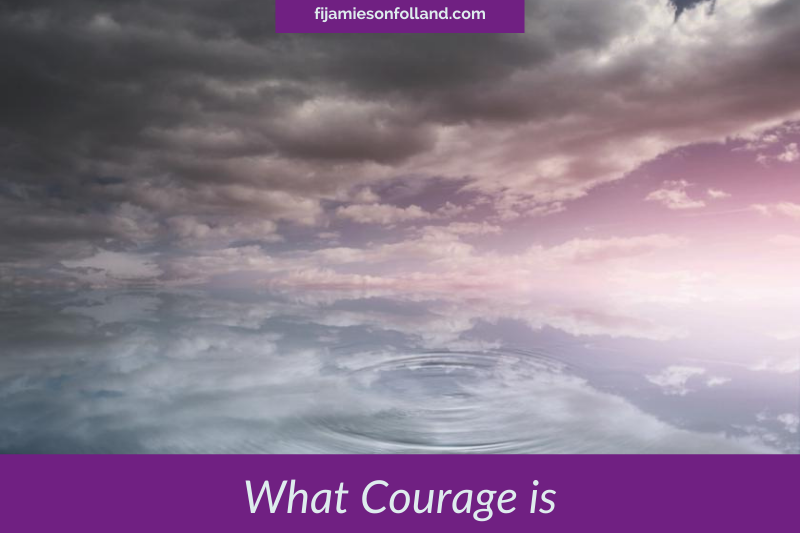 What Courage is