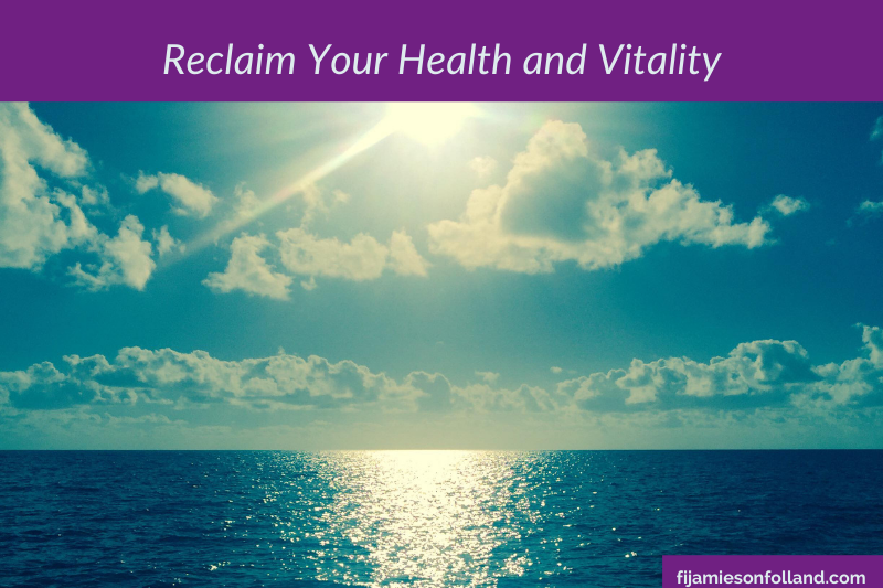 Reclaim Your Health and Vitality