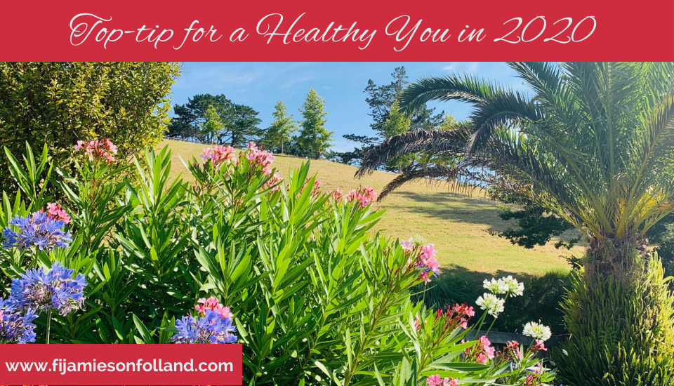 Top-tip for a Healthy You in 2020