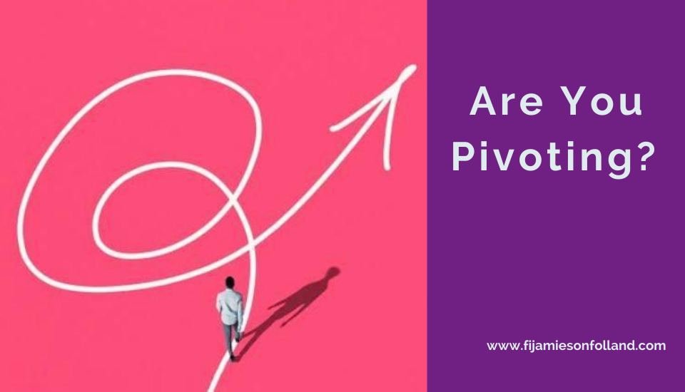 Are You Pivoting?