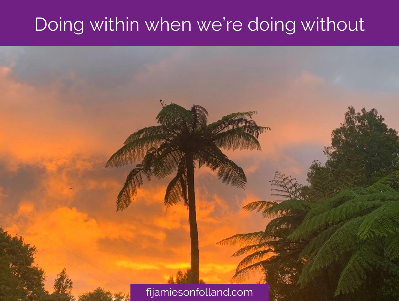 Doing within when we're doing without