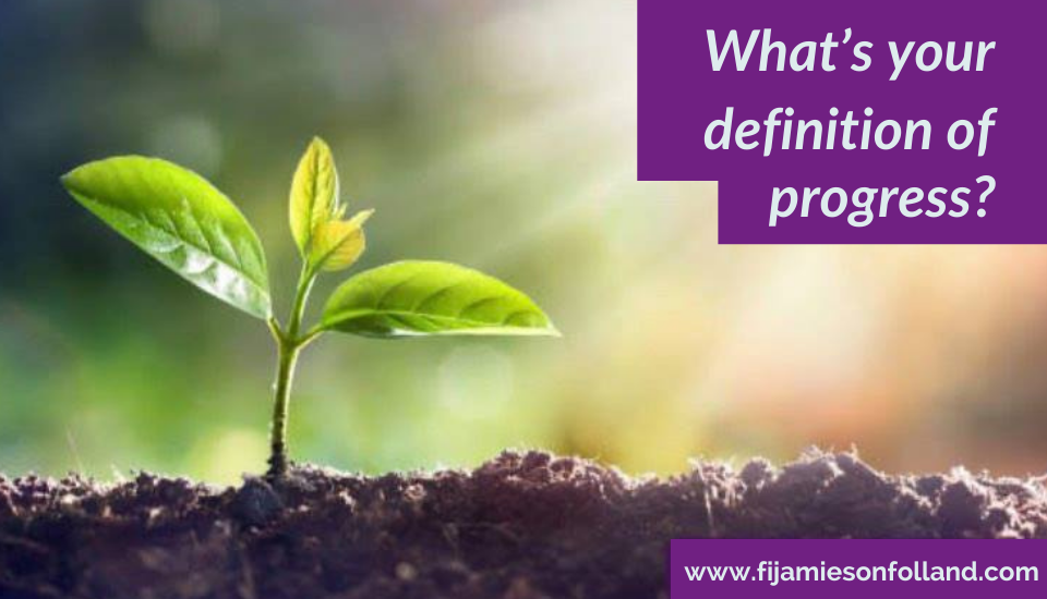 What's your definition of progress?