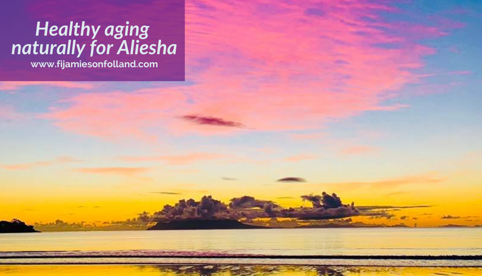 Healthy aging naturally for Aliesha