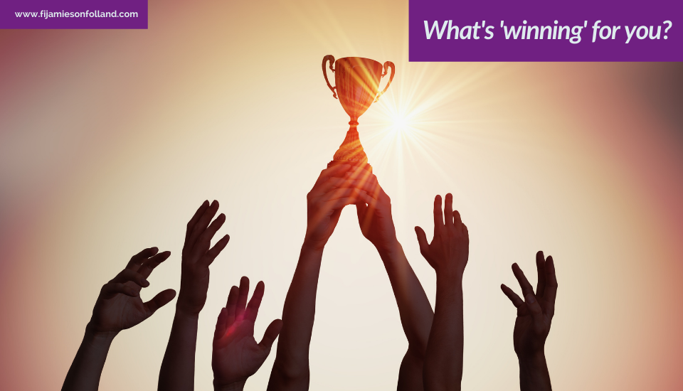 What's 'winning' for you?