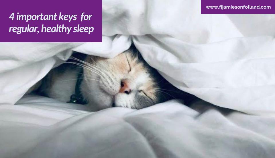 4 important keys for regular, healthy sleep